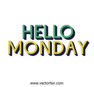 motivational letter of hello monday