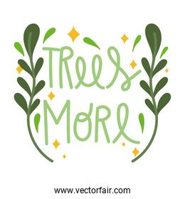 more trees text