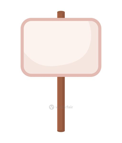 sign board with stick